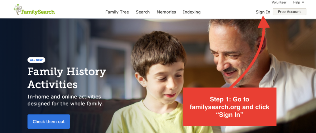 "Image of FamilySearch login page. Step 1: Go to familysearch.org and click ""Sign In"""