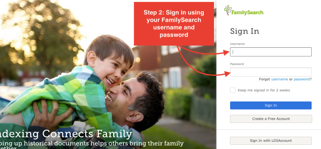 "Image of FamilySearch Sign In screen. Step 2 is "" Sing in using your FamilySearch username and password."""